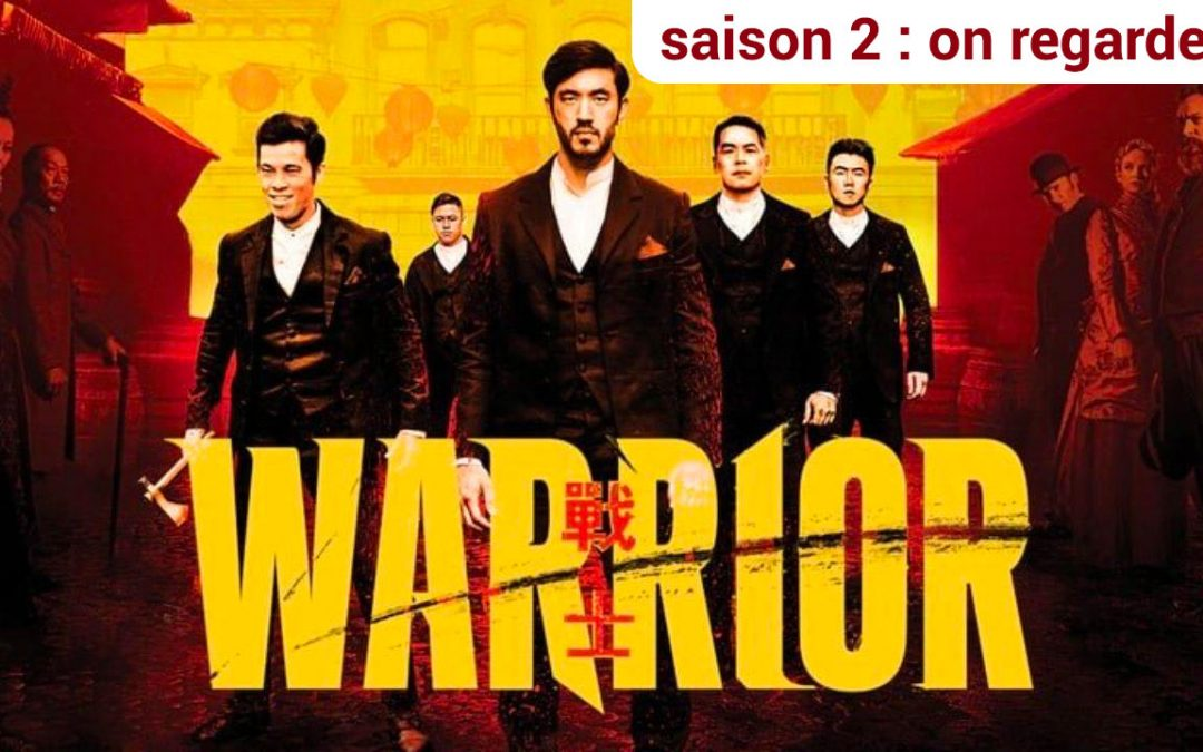 Critique Warrior saison 2 : Alors on regarde ?